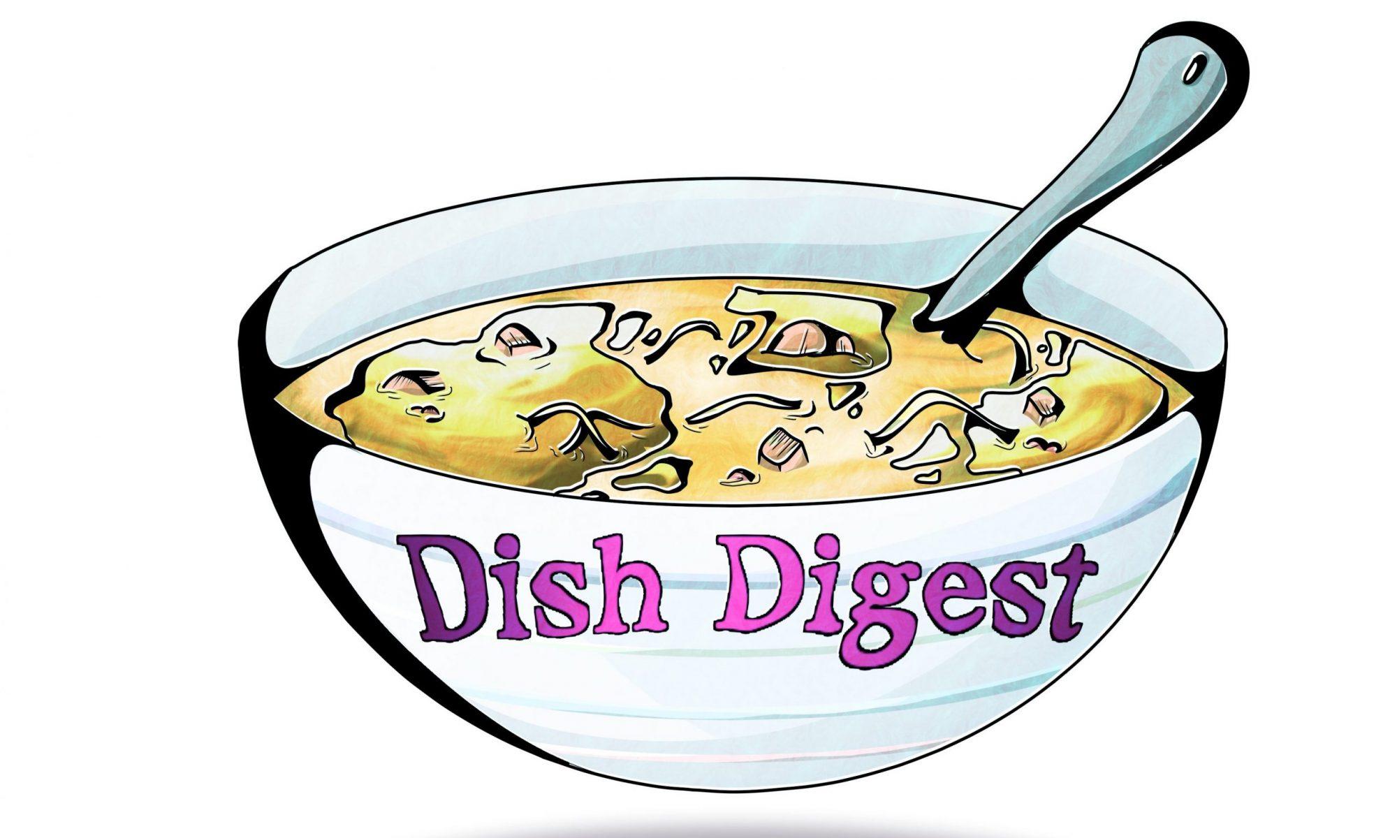 Dish Digest